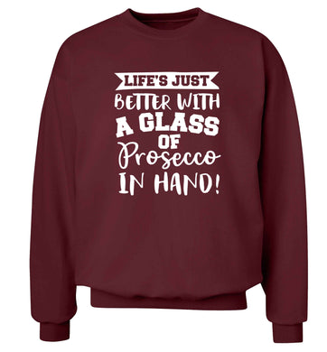 Life's just better with a glass of prosecco in hand Adult's unisex maroon Sweater 2XL