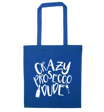 Crazy prosecco dude blue tote bag