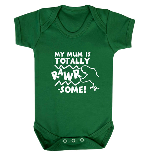 My mum is totally rawrsome baby vest green 18-24 months