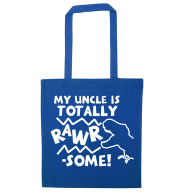 My uncle is totally rawrsome blue tote bag