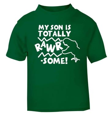 My son is totally rawrsome green baby toddler Tshirt 2 Years