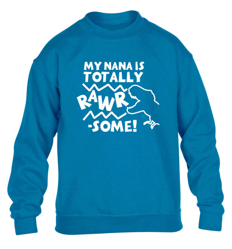 My nana is totally rawrsome children's blue sweater 12-13 Years