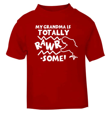 My grandma is totally rawrsome red baby toddler Tshirt 2 Years