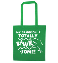 My grandson is totally rawrsome green tote bag