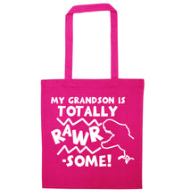 My grandson is totally rawrsome pink tote bag