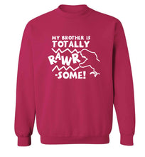 My brother is totally rawrsome adult's unisex pink sweater 2XL