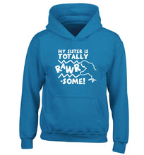My sister is totally rawrsome children's blue hoodie 12-13 Years
