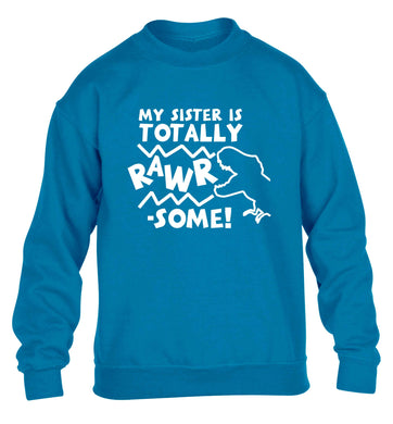 My sister is totally rawrsome children's blue sweater 12-13 Years