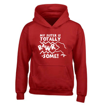 My sister is totally rawrsome children's red hoodie 12-13 Years