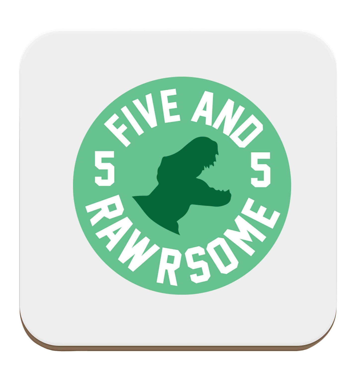 Five and rawrsome set of four coasters