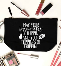 May your pancakes be flippin' and your toppings be trippin' black makeup bag