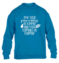 May your pancakes be flippin' and your toppings be trippin' children's blue sweater 12-13 Years