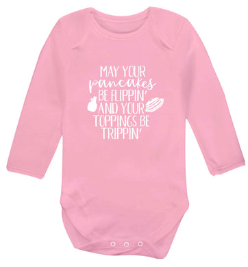 May your pancakes be flippin' and your toppings be trippin' baby vest long sleeved pale pink 6-12 months
