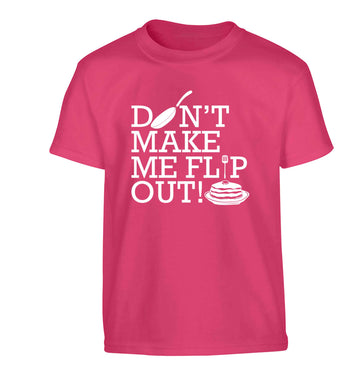 Don't make me flip out Children's pink Tshirt 12-13 Years
