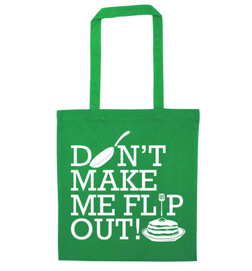 Don't make me flip out green tote bag