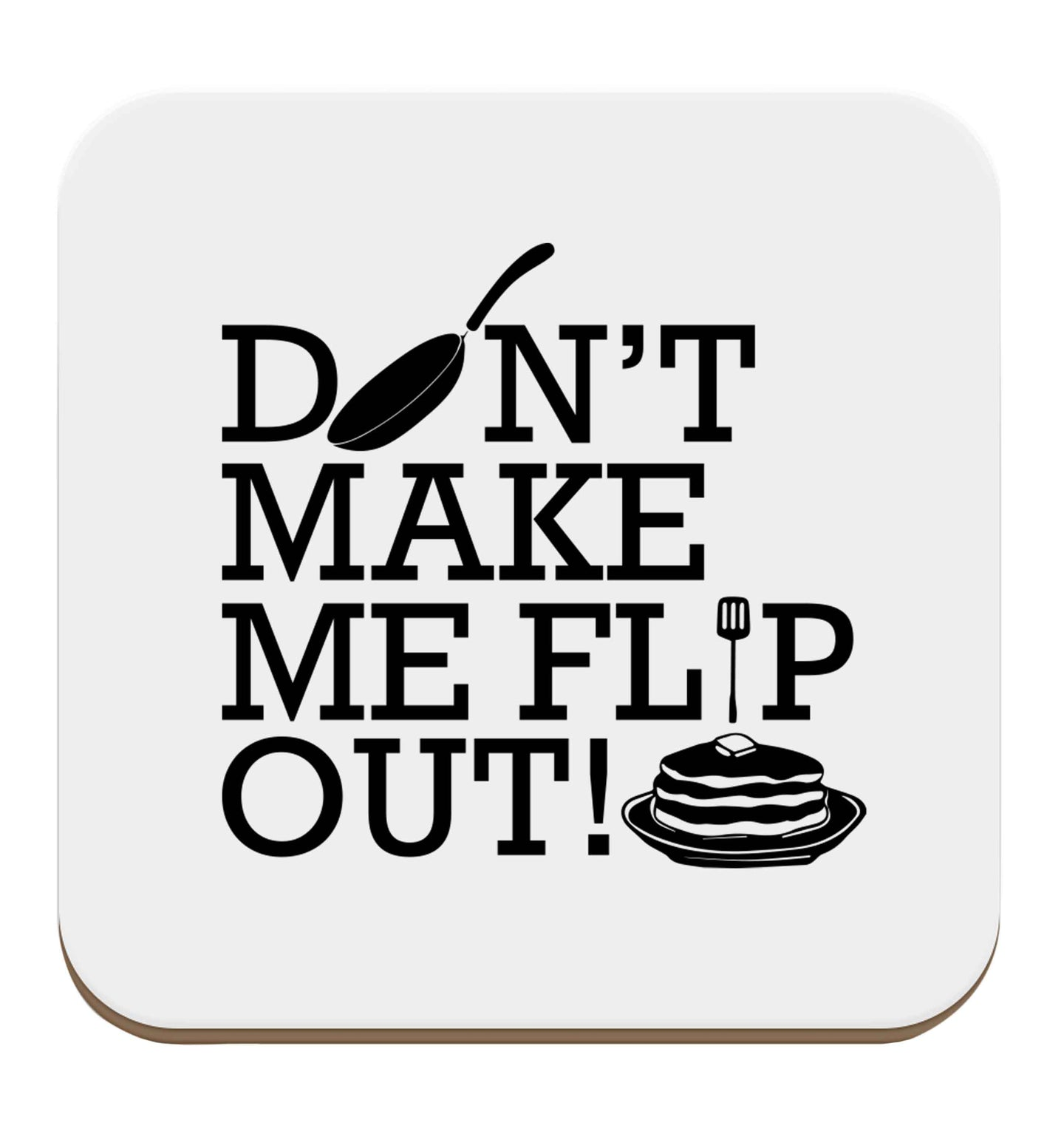 Don't make me flip out set of four coasters