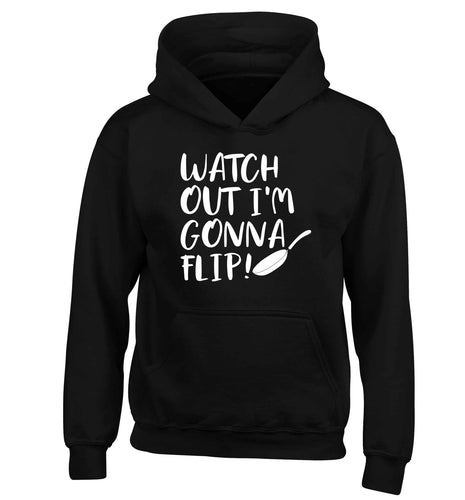 Watch out I'm gonna flip! children's black hoodie 12-13 Years