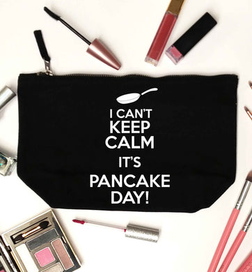 I can't keep calm it's pancake day! black makeup bag