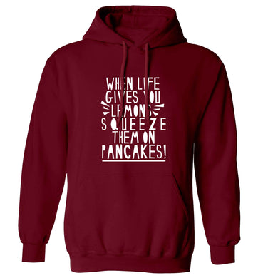 When life gives you lemons squeeze them on pancakes! adults unisex maroon hoodie 2XL