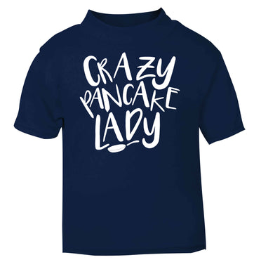 Crazy pancake lady navy baby toddler Tshirt 2 Years