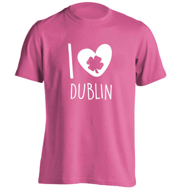 I love Dublin adults unisex pink Tshirt 2XL