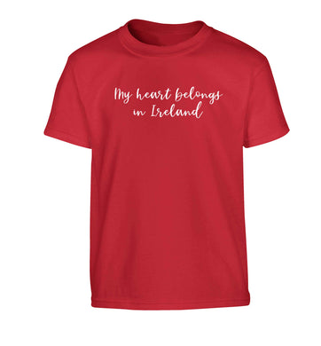 My heart belongs in Ireland Children's red Tshirt 12-13 Years