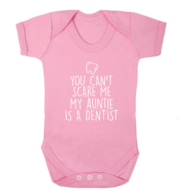 You can't scare me my auntie is a dentist baby vest pale pink 18-24 months