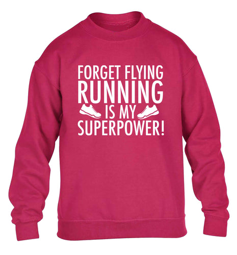 Forget flying running is my superpower children's pink sweater 12-13 Years
