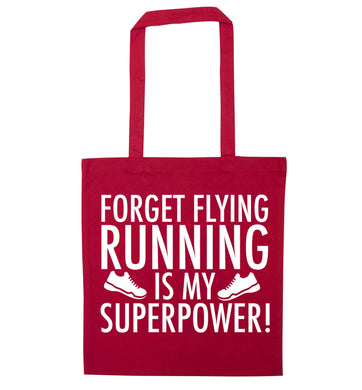Forget flying running is my superpower red tote bag