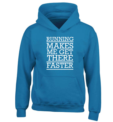 Running makes me get there faster children's blue hoodie 12-13 Years