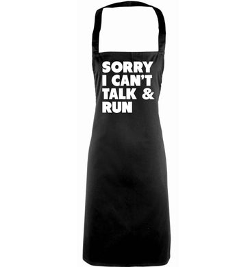 Sorry I can't talk and run adults black apron