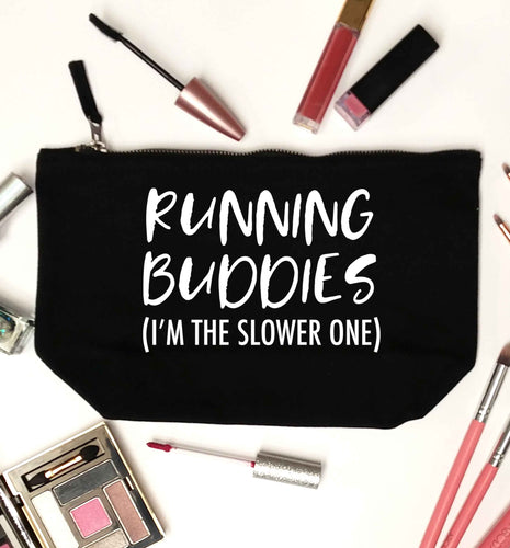 Running buddies (I'm the slower one) black makeup bag