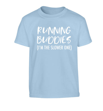 Running buddies (I'm the slower one) Children's light blue Tshirt 12-13 Years