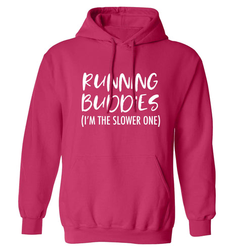 Running buddies (I'm the slower one) adults unisex pink hoodie 2XL