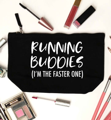 Running buddies (I'm the faster one) black makeup bag