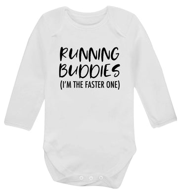 Running buddies (I'm the faster one) baby vest long sleeved white 6-12 months