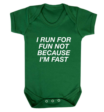 I run for fun not because I'm fast baby vest green 18-24 months