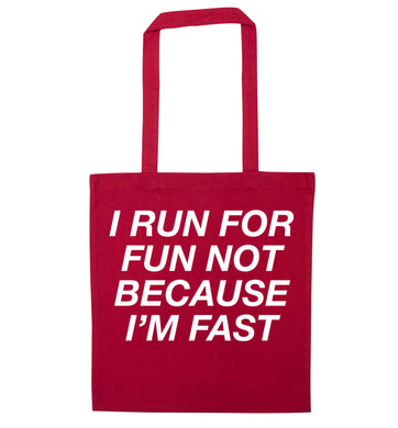 I run for fun not because I'm fast red tote bag