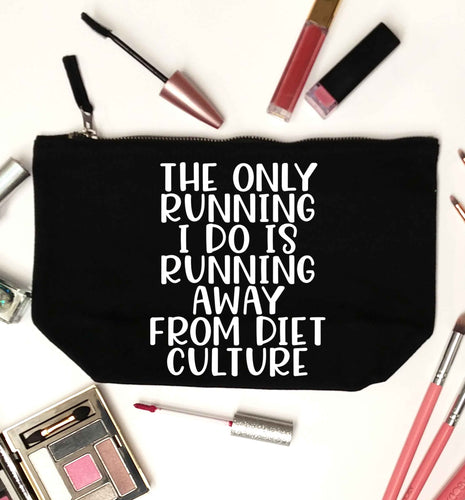 The only running I do is running away from diet culture black makeup bag
