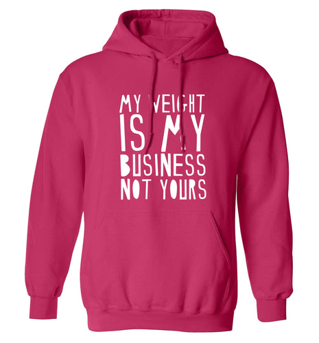 My weight is my business not yours adults unisex pink hoodie 2XL