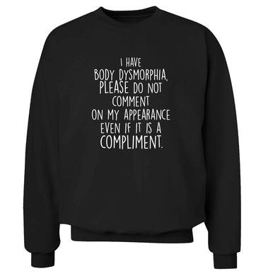 I have body dysmorphia, please do not comment on my appearance even if it is a compliment adult's unisex black sweater 2XL