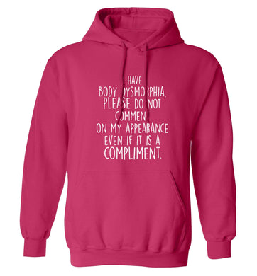 I have body dysmorphia, please do not comment on my appearance even if it is a compliment adults unisex pink hoodie 2XL