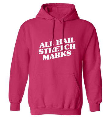 All hail stretch marks adults unisex pink hoodie 2XL