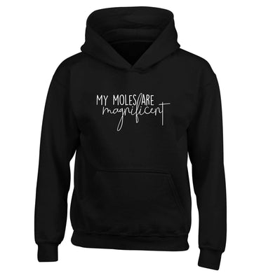 My moles are magnificent children's black hoodie 12-13 Years