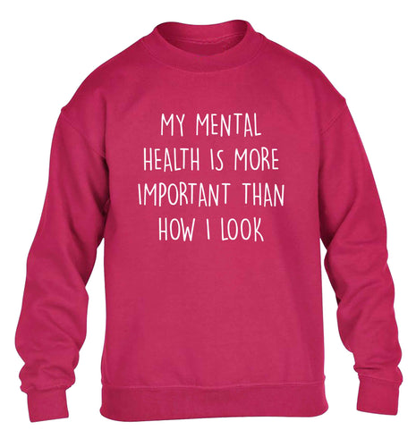 My mental health is more importnat than how I look children's pink sweater 12-13 Years