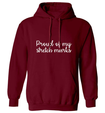 Proud of my stretch marks adults unisex maroon hoodie 2XL