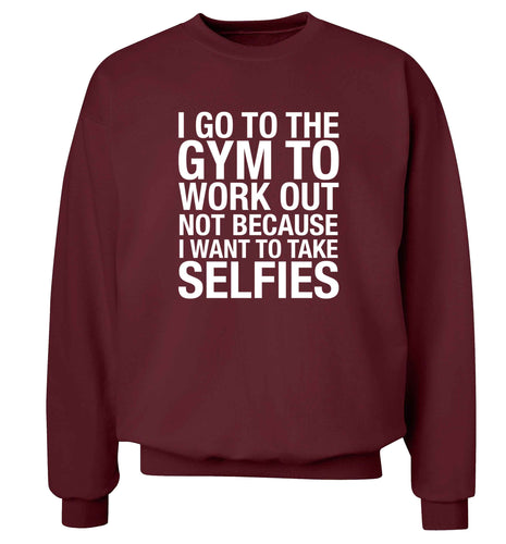 I go to the gym to workout not to take selfies adult's unisex maroon sweater 2XL