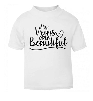 My Veins are Beautiful white baby toddler Tshirt 2 Years