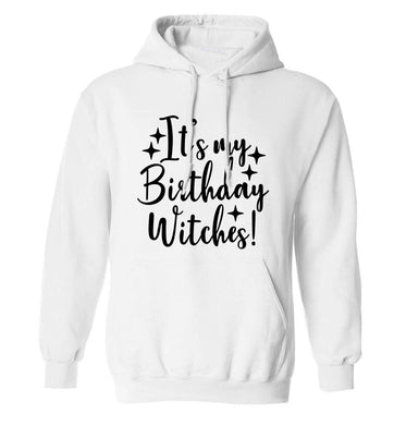 It's my birthday witches!adults unisex white hoodie 2XL