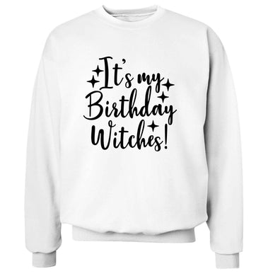 It's my birthday witches!adult's unisex white sweater 2XL